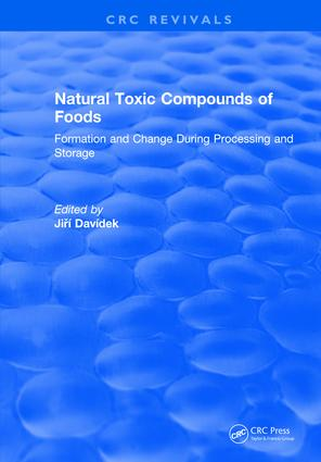 Natural Toxic Compounds of Foods: 1st Edition (Hardback) book cover