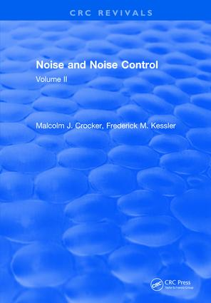 Noise and Noise Control: Volume 2, 1st Edition (Hardback) book cover