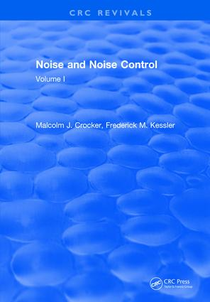 Noise and Noise Control: Volume 1, 1st Edition (Hardback) book cover