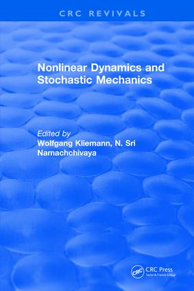 Nonlinear Dynamics and Stochastic Mechanics: 1st Edition (Hardback) book cover