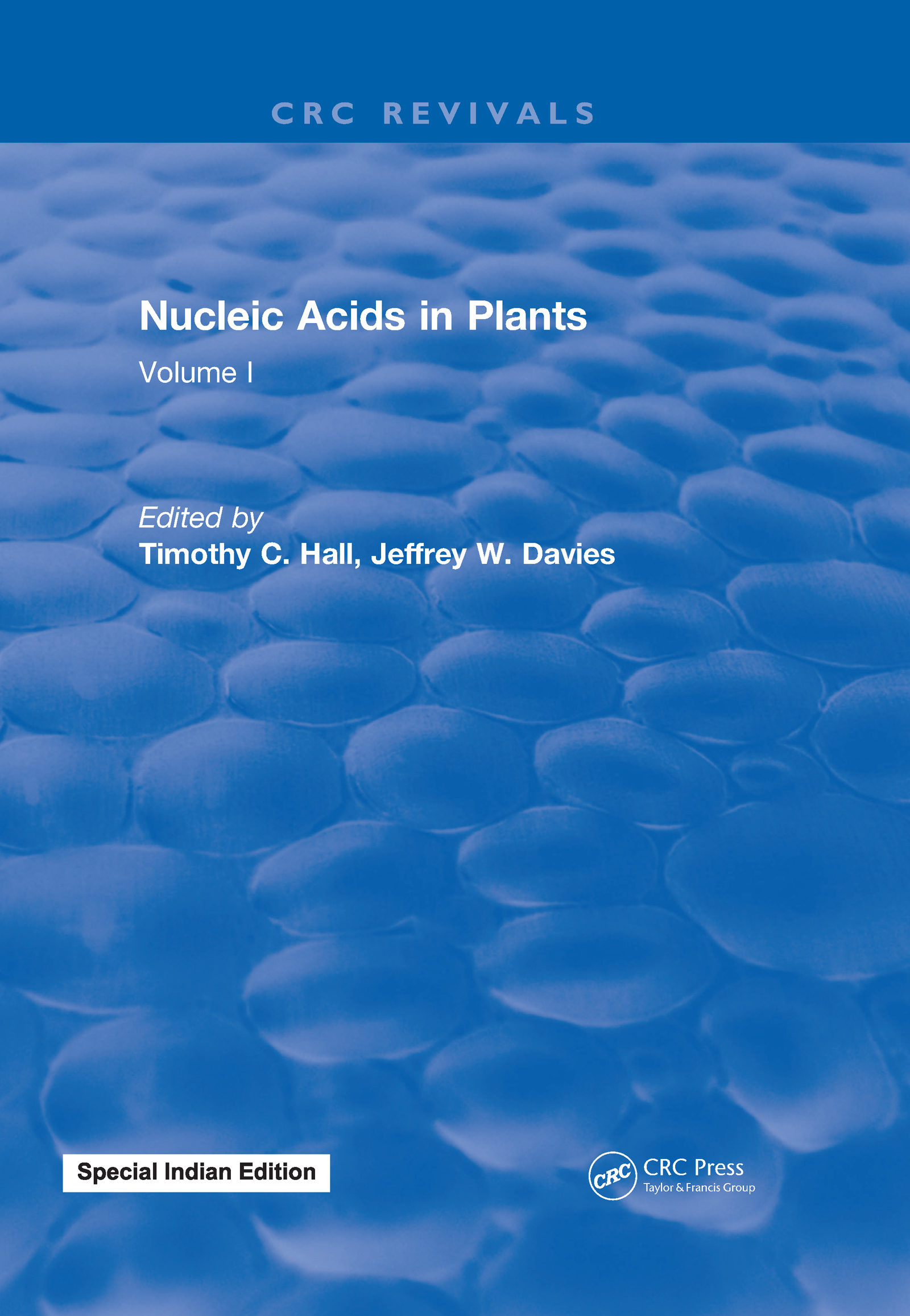 Nucleic Acids In Plants: Volume I, 1st Edition (Hardback) book cover