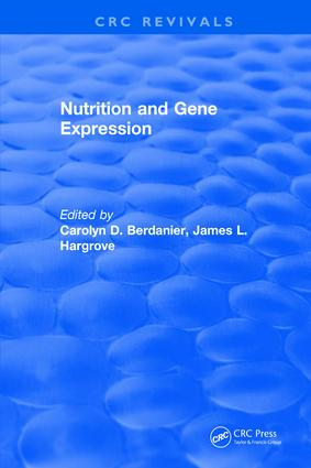 Nutrition and Gene Expression: 1st Edition (Hardback) book cover