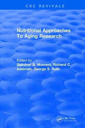 Nutritional Approaches To Aging Research: 1st Edition (Hardback) book cover