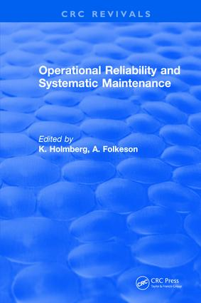 Operational Reliability and Systematic Maintenance: 1st Edition (Hardback) book cover