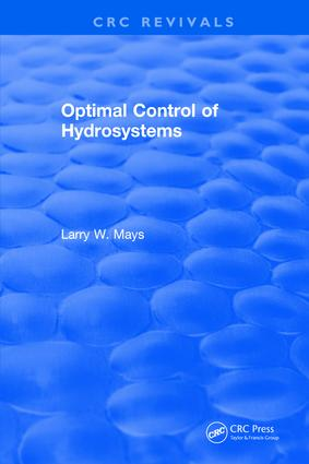 Optimal Control of Hydrosystems: 1st Edition (Hardback) book cover