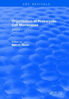 Organization of Prokaryotic Cell Membranes: Volume I, 1st Edition (Hardback) book cover