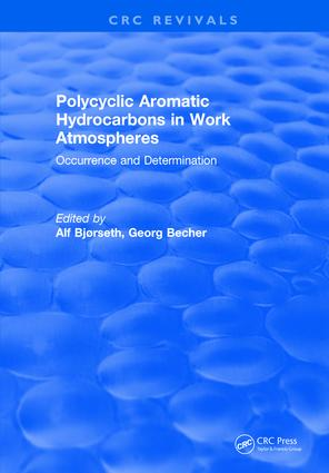 Polycyclic Aromatic Hydrocarbons in Work Atmospheres: Occurrence and Determination, 1st Edition (Hardback) book cover