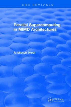 Parallel Supercomputing in MIMD Architectures: 1st Edition (Hardback) book cover