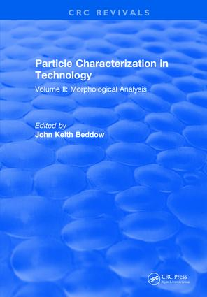 Particle Characterization in Technology: Volume II: Morphological Analysis, 1st Edition (Hardback) book cover