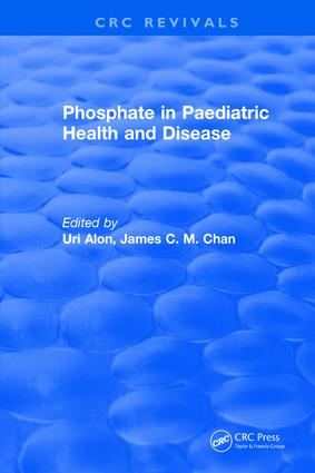 Phosphate in Paediatric Health and Disease: 1st Edition (Hardback) book cover
