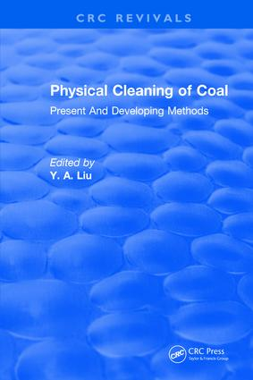 Physical Cleaning of Coal: Present Developing Methods, 1st Edition (Hardback) book cover