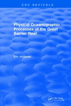 Physical Oceanographic Processes of the Great Barrier Reef: 1st Edition (Hardback) book cover
