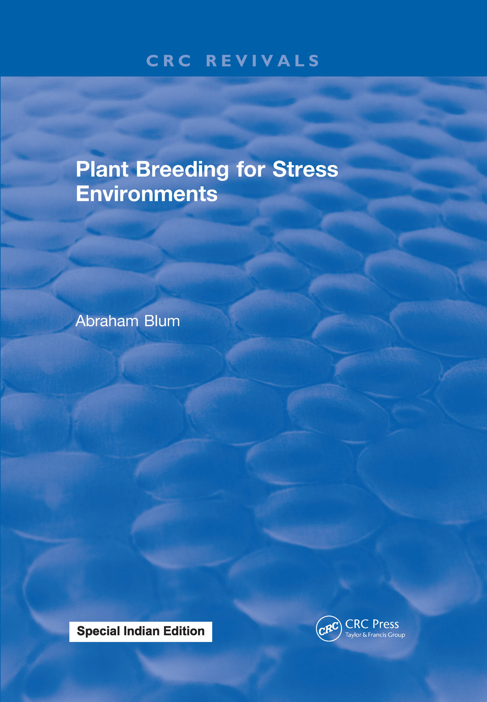 Plant Breeding For Stress Environments: 1st Edition (Hardback) book cover
