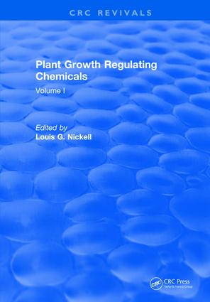 Plant Growth Regulating Chemicals: Volume I, 1st Edition (Hardback) book cover