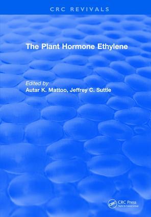 The Plant Hormone Ethylene: 1st Edition (Hardback) book cover