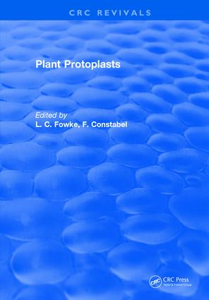 Plant Protoplasts: 1st Edition (Hardback) book cover