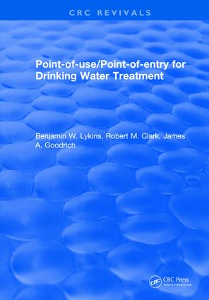 Point-of-Use/Point-of-Entry for Drinking Water Treatment: 1st Edition (Hardback) book cover