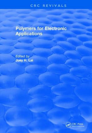 Polymers for Electronic Applications: 1st Edition (Hardback) book cover