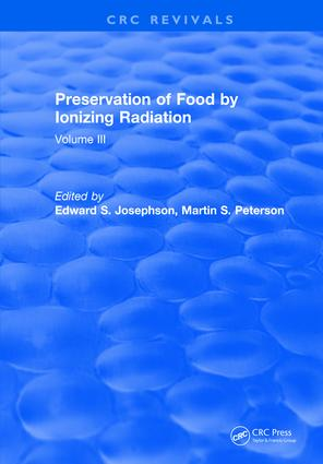 Preservation Of Food By Ionizing Radiation: Volume III, 1st Edition (Hardback) book cover