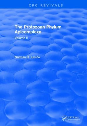 The Protozoan Phylum Apicomplexa: Volume 2, 1st Edition (Hardback) book cover