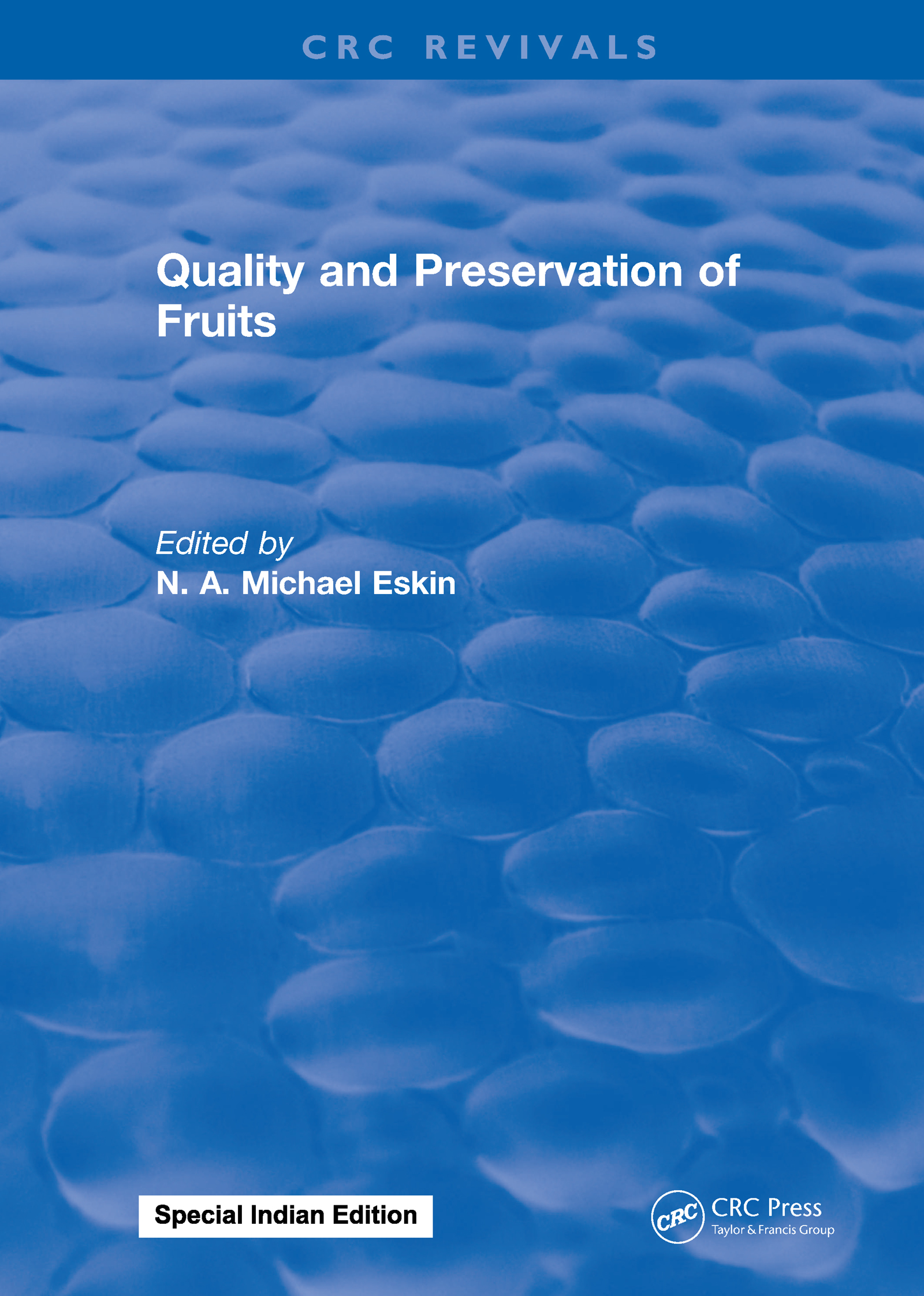 Quality and Preservation of Fruits: 1st Edition (Hardback) book cover