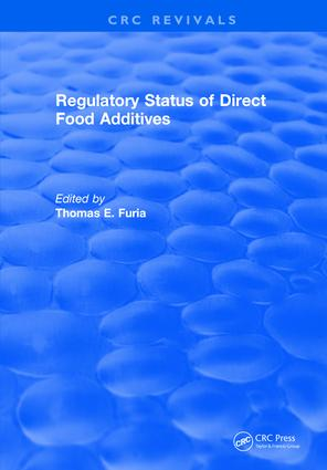 Regulatory Status Of Direct Food Additives: 1st Edition (Hardback) book cover
