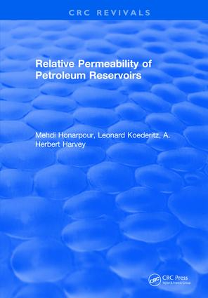 Relative Permeability Of Petroleum Reservoirs: 1st Edition (Hardback) book cover