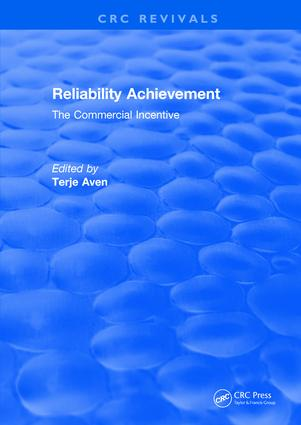 Reliability Achievement: The commercial incentive, 1st Edition (Hardback) book cover