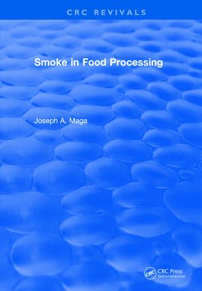 Smoke in Food Processing: 1st Edition (Hardback) book cover