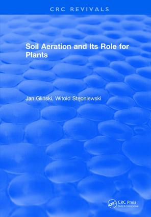Soil Aeration and Its Role For Plants: 1st Edition (Hardback) book cover