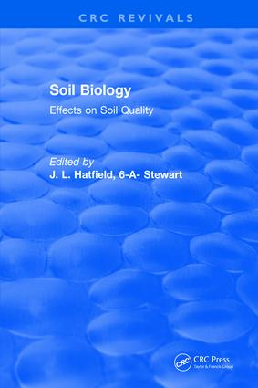 Soil Biology: Effects on Soil Quality, 1st Edition (Hardback) book cover