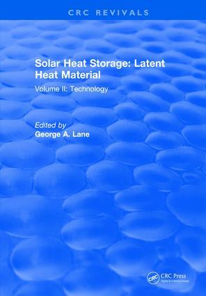 Solar Heat Storage: Volume II: Latent Heat Material, 1st Edition (Hardback) book cover