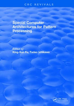 Special Computer Architectures for Pattern Processing: 1st Edition (Hardback) book cover