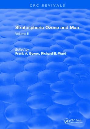 Stratospheric Ozone and Man: Volume II, 1st Edition (Hardback) book cover