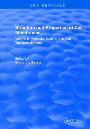 Structure and Properties of Cell Membrane Structure and Properties of Cell Membranes: Volume II, 1st Edition (e-Book) book cover