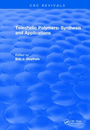 Telechelic Polymers: Synthesis and Applications: 1st Edition (Hardback) book cover
