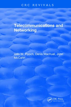 Telecommunications and Networking: 1st Edition (Hardback) book cover