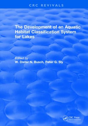 The Development of an Aquatic Habitat Classification System for Lakes: 1st Edition (Hardback) book cover