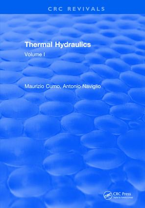 Thermal Hydraulics: Volume I, 1st Edition (Hardback) book cover