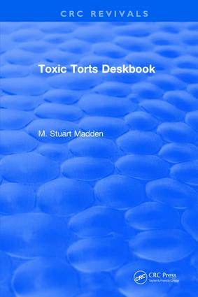 Toxic Torts Deskbook: 1st Edition (Hardback) book cover