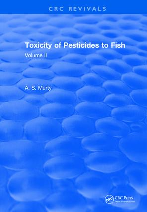 Toxicity Of Pesticides To Fish: Volume II, 1st Edition (Hardback) book cover
