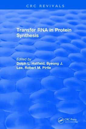 Transfer RNA in Protein Synthesis: 1st Edition (Hardback) book cover