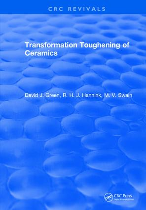 Transformation Toughening Of Ceramics: 1st Edition (Hardback) book cover