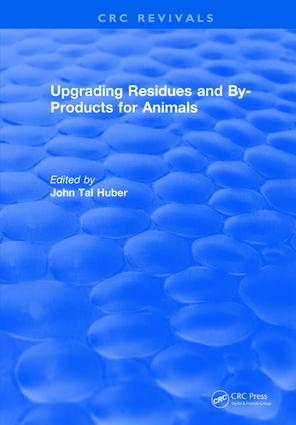 Upgrading Residues and By-products for Animals: 1st Edition (Hardback) book cover