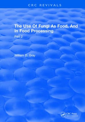 Use Of Fungi As Food: Volume 2, 1st Edition (e-Book) book cover