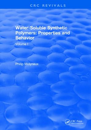 Water-Soluble Synthetic Polymers: Volume I: Properties and Behavior, 1st Edition (Hardback) book cover