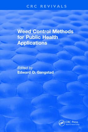 Weed Control Methods for Public Health Applications: 1st Edition (Hardback) book cover