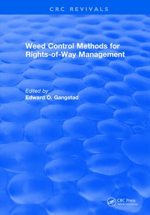 Weed Control Methods for Rights of Way Management: 1st Edition (Hardback) book cover