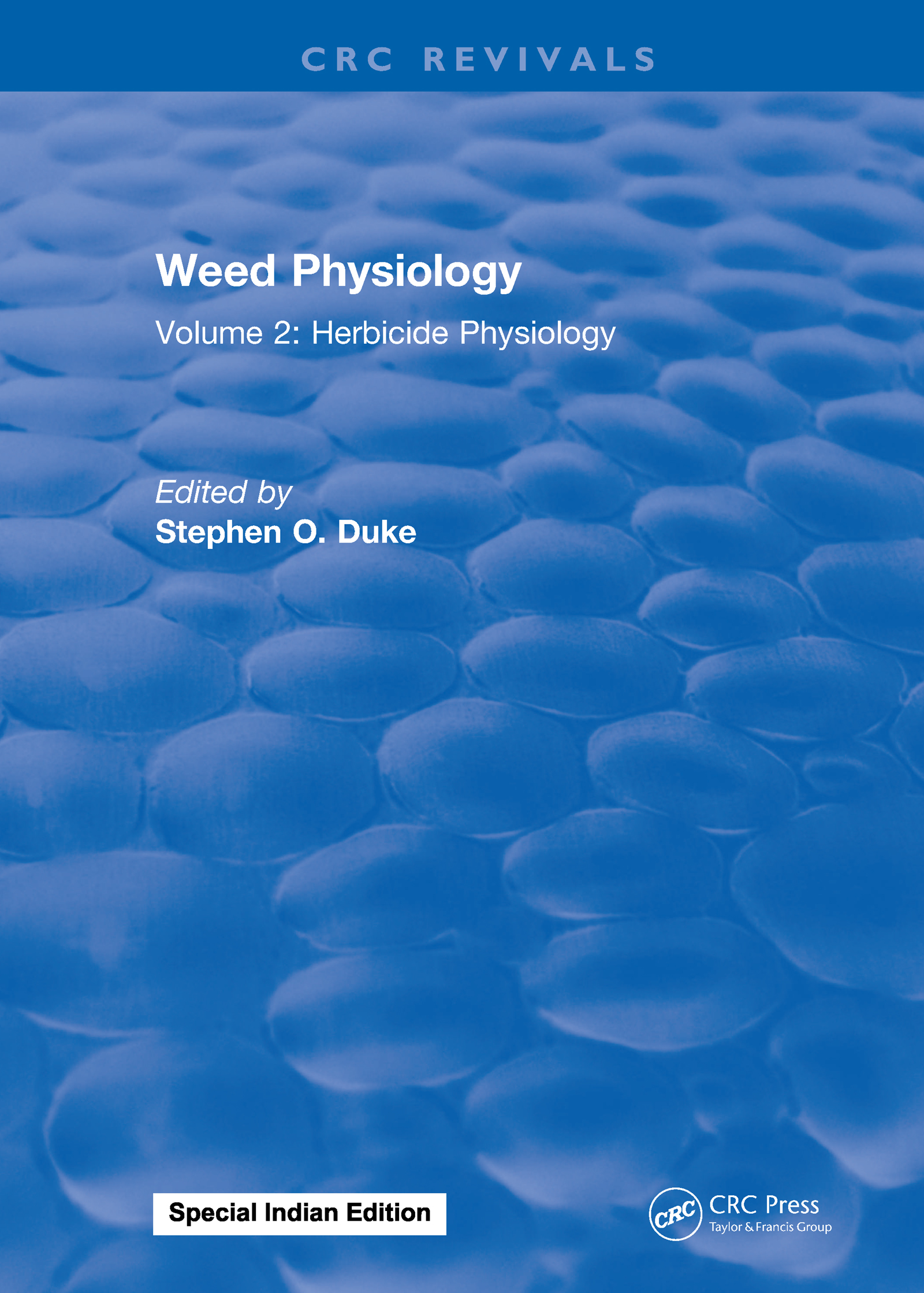 Weed Physiology: Volume 2: Herbicide Physiology, 1st Edition (Hardback) book cover