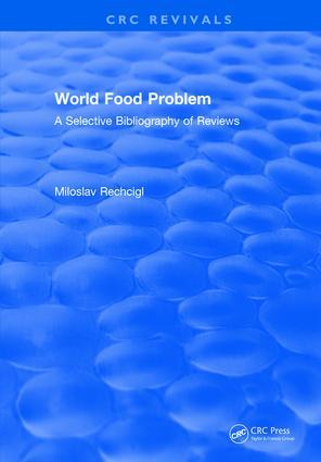 World Food Problem: 1st Edition (Hardback) book cover